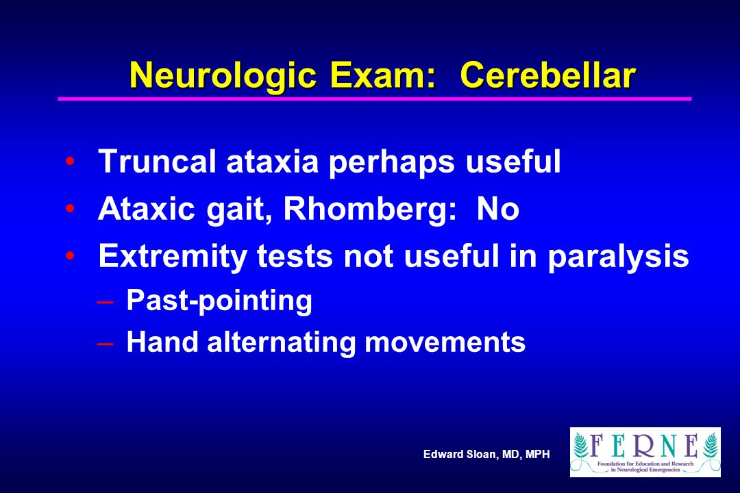 Neurologic Exam: Cerebellar