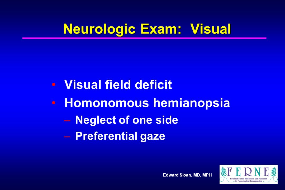 Neurologic Exam: Visual