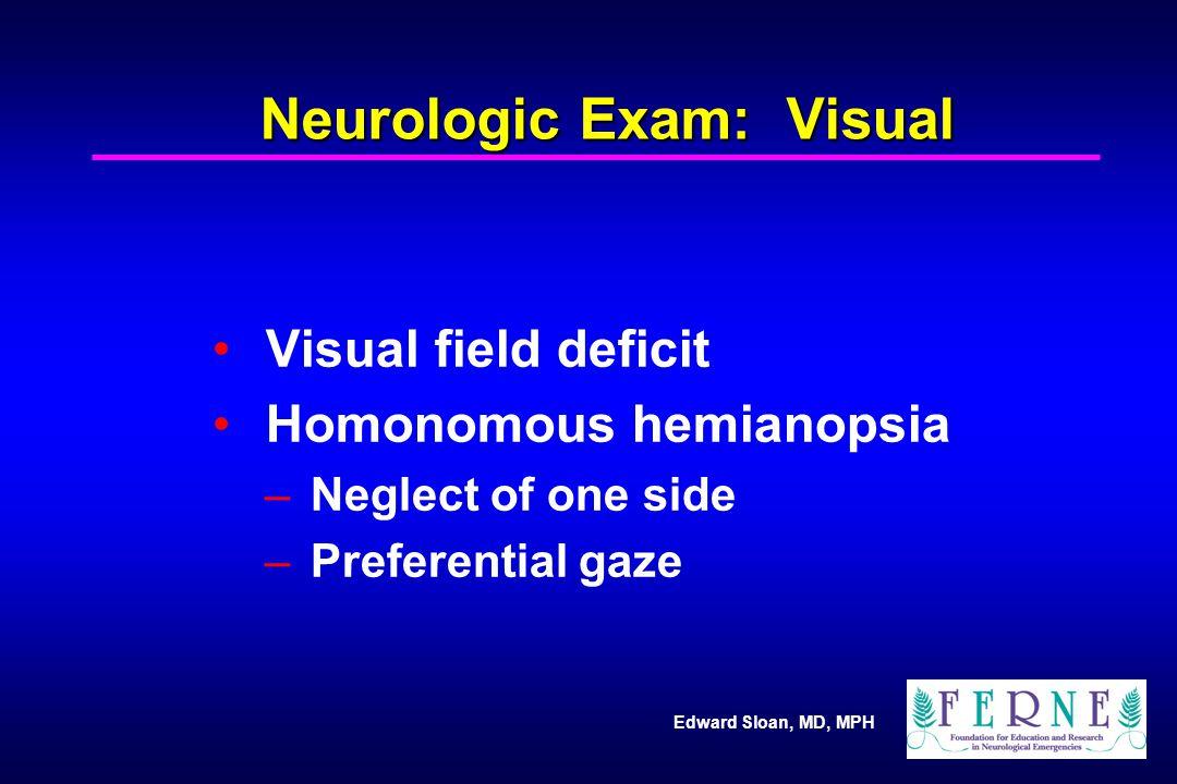 Neurologic Exam: Visual