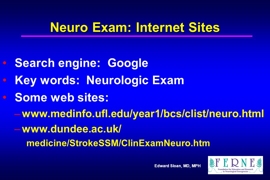 Neuro Exam: Internet Sites