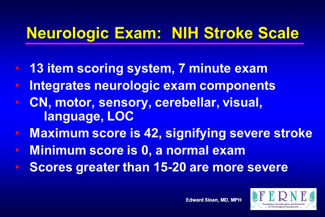 Neurologic Exam: NIH Stroke Scale
