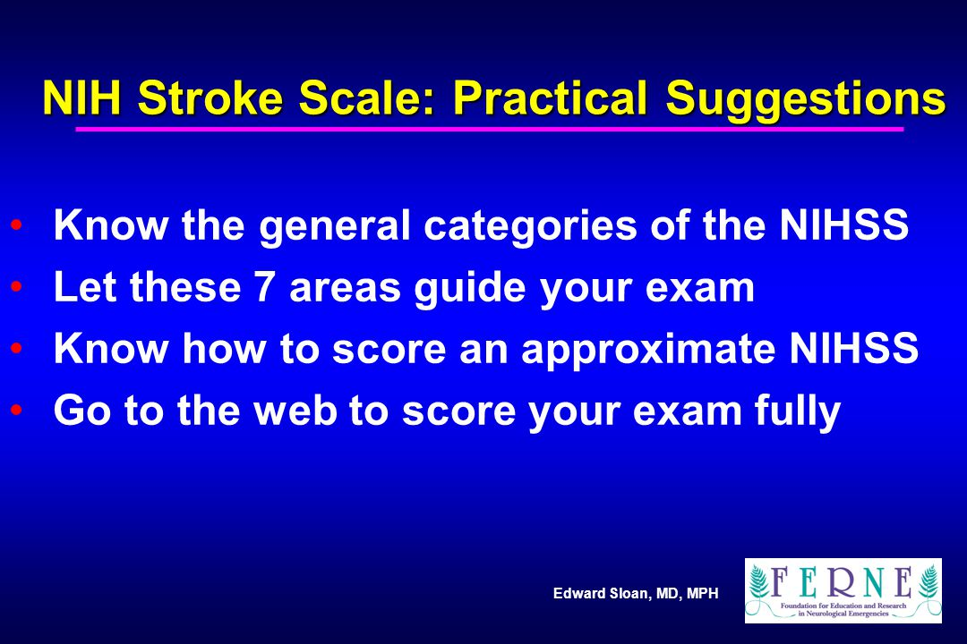 NIH Stroke Scale: Practical Suggestions