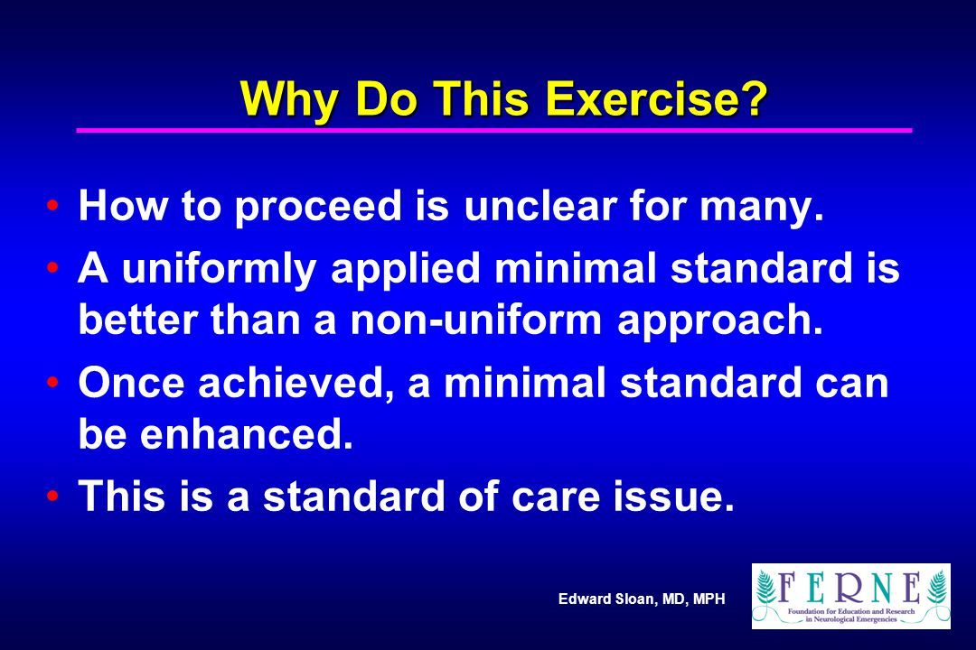 Why Do This Exercise How to proceed is unclear for many.
