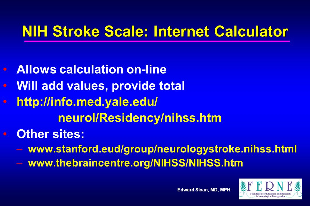NIH Stroke Scale: Internet Calculator