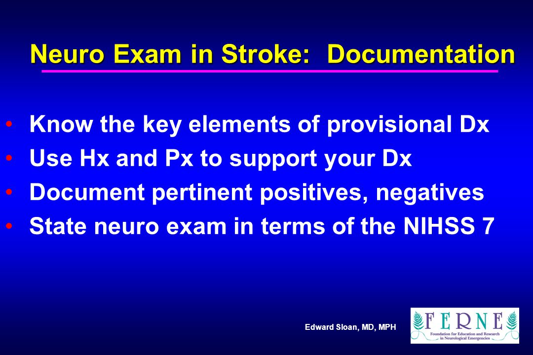 Neuro Exam in Stroke: Documentation
