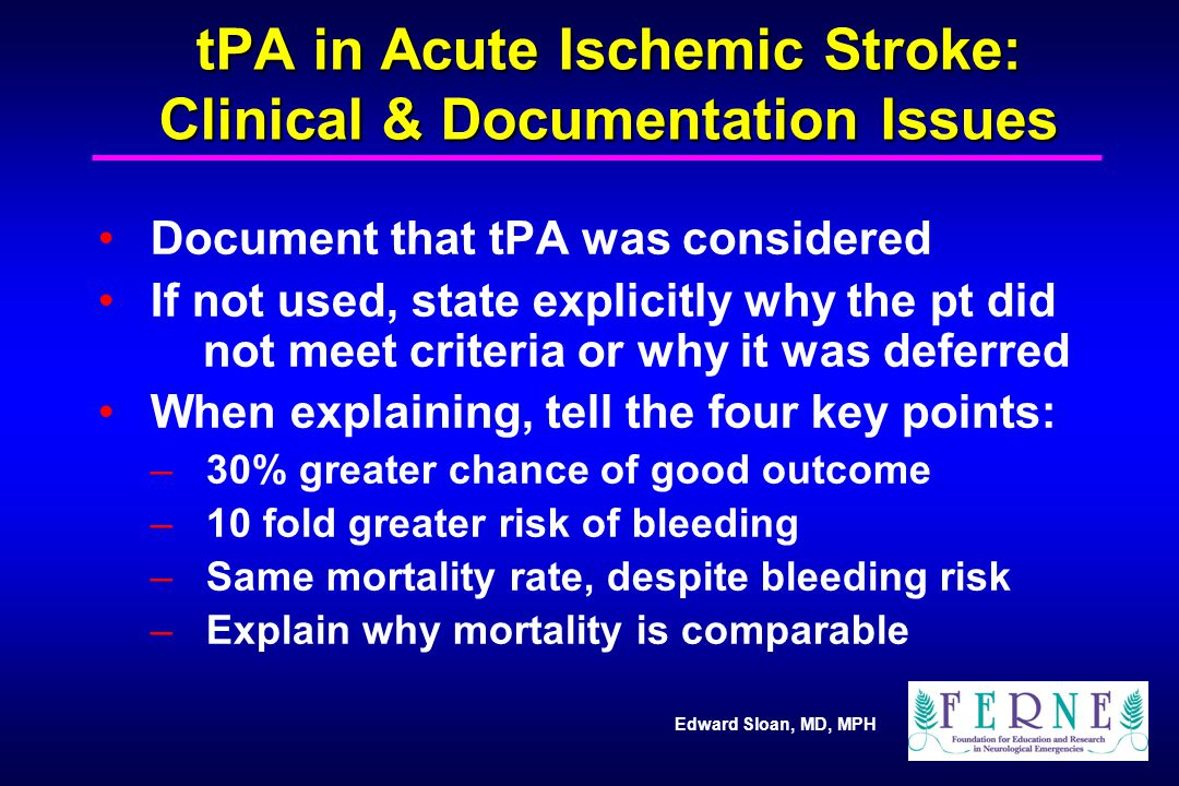 tPA in Acute Ischemic Stroke: Clinical & Documentation Issues