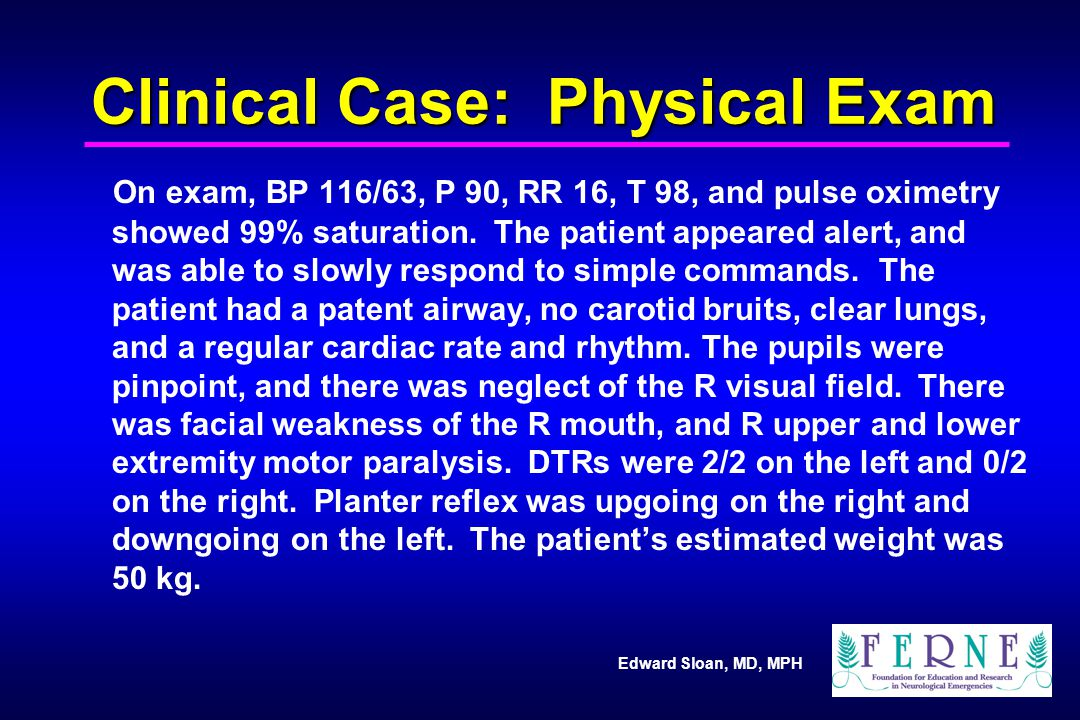 Clinical Case: Physical Exam