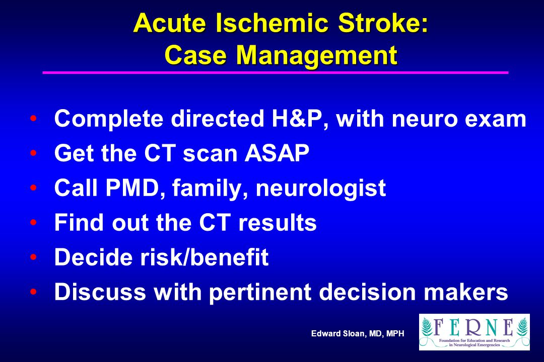 Acute Ischemic Stroke: Case Management