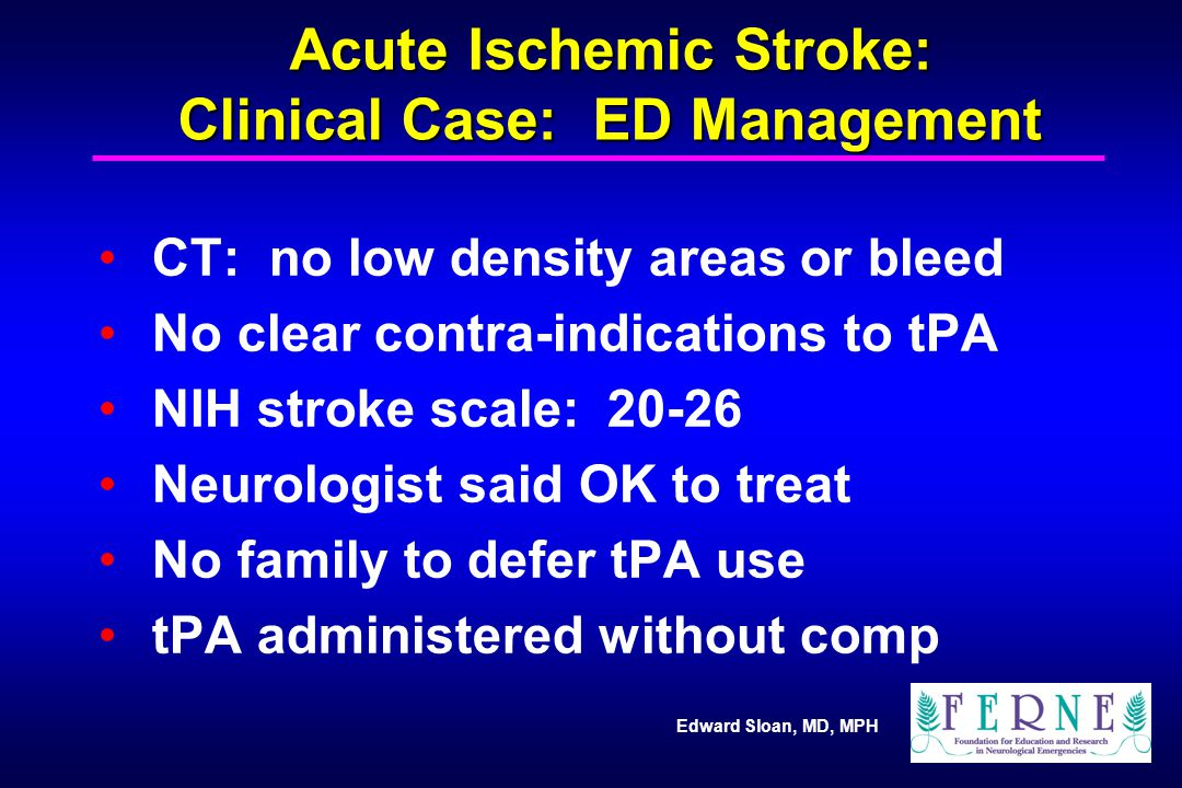 Acute Ischemic Stroke: Clinical Case: ED Management