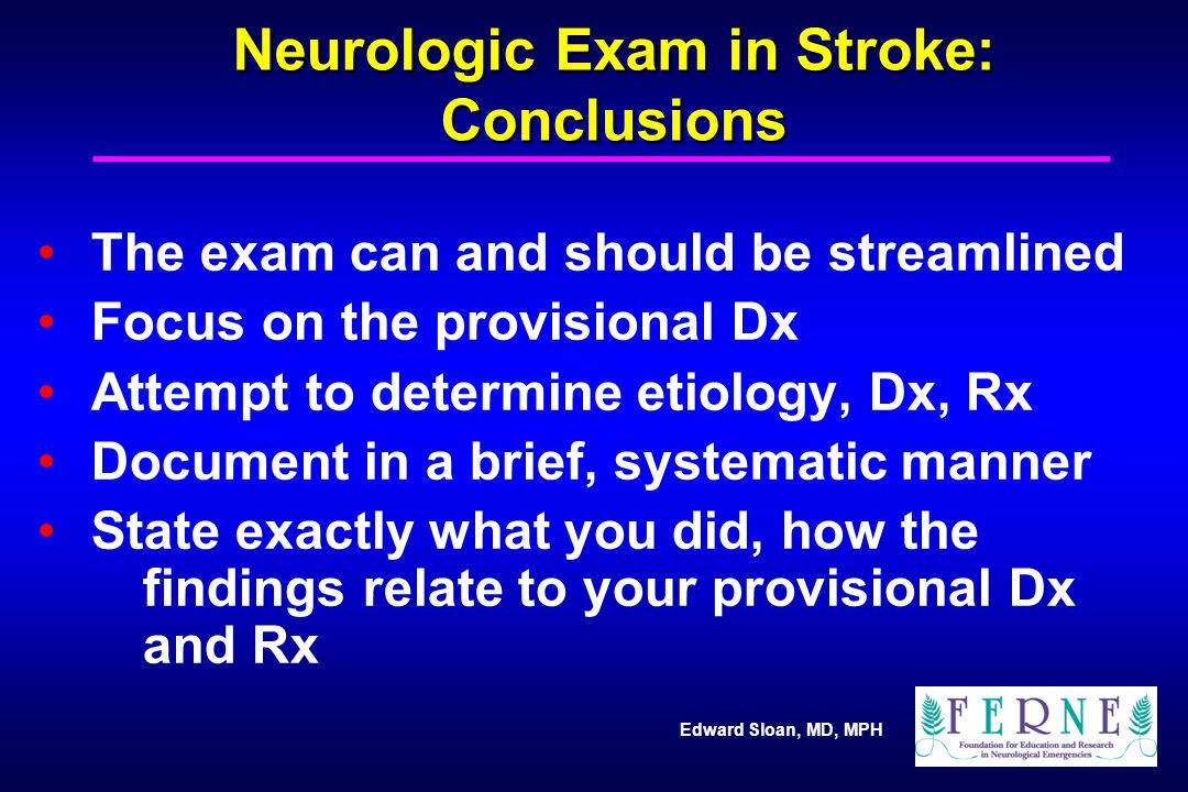 Neurologic Exam in Stroke: Conclusions