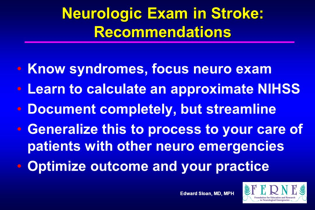 Neurologic Exam in Stroke: Recommendations