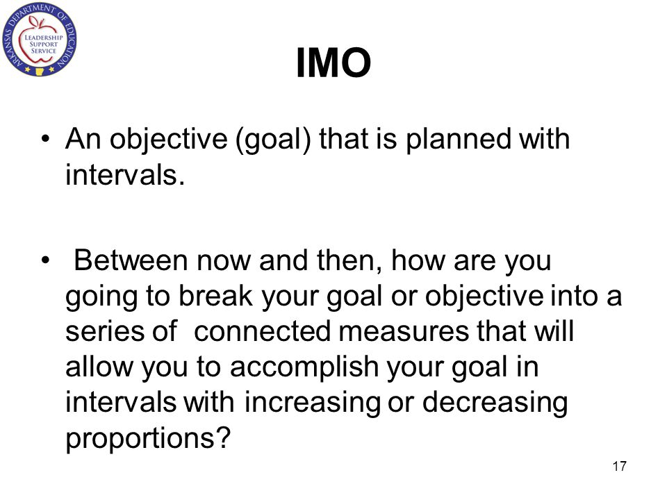 IMO An objective (goal) that is planned with intervals.