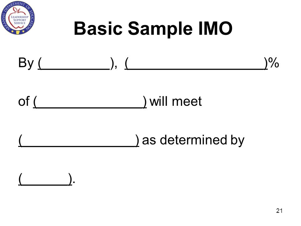 Basic Sample IMO By (_________), (__________________)%
