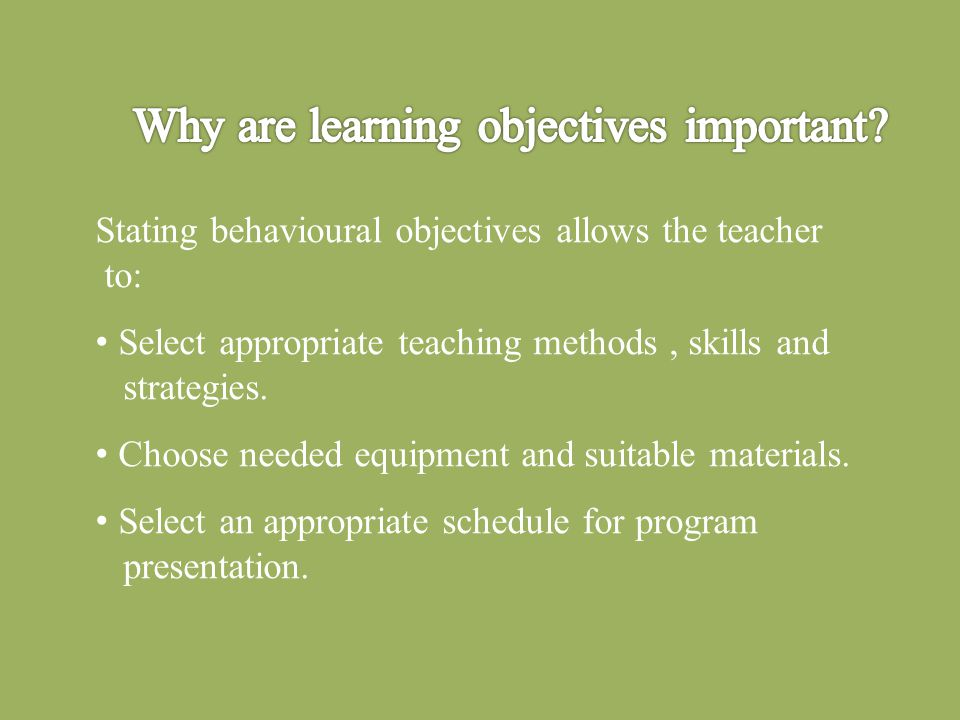 Why are learning objectives important