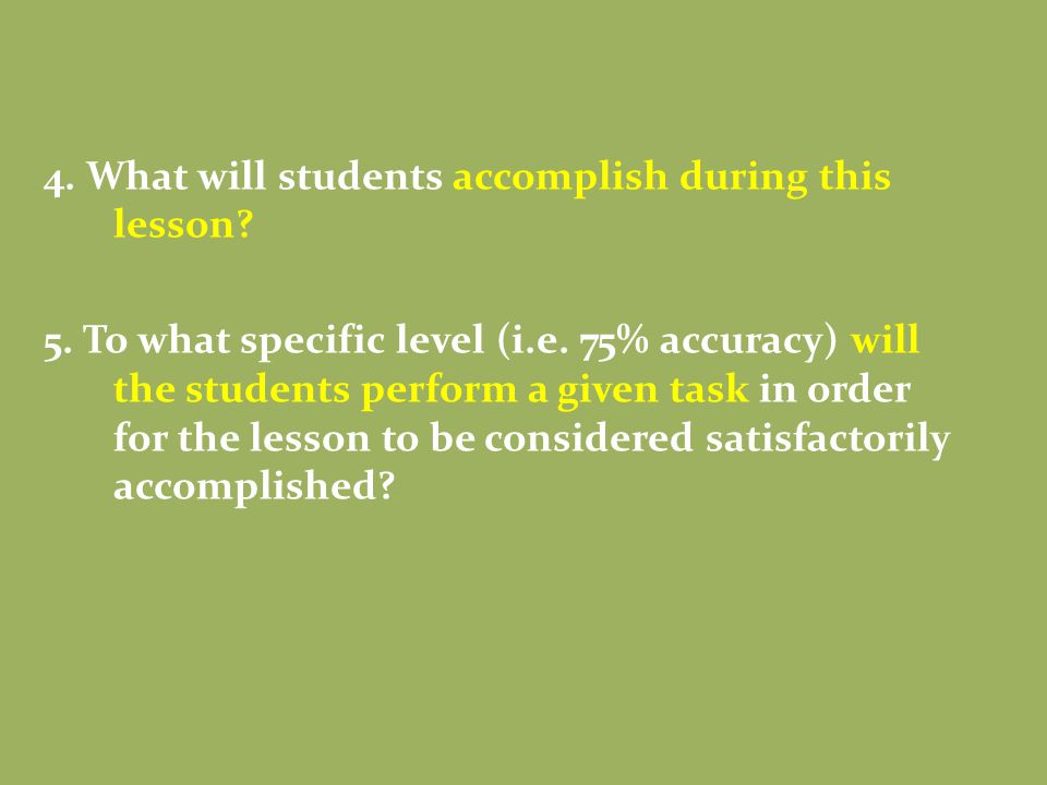4. What will students accomplish during this lesson