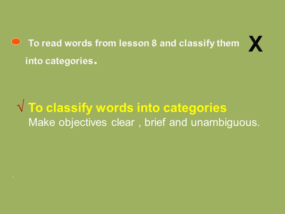 To read words from lesson 8 and classify them