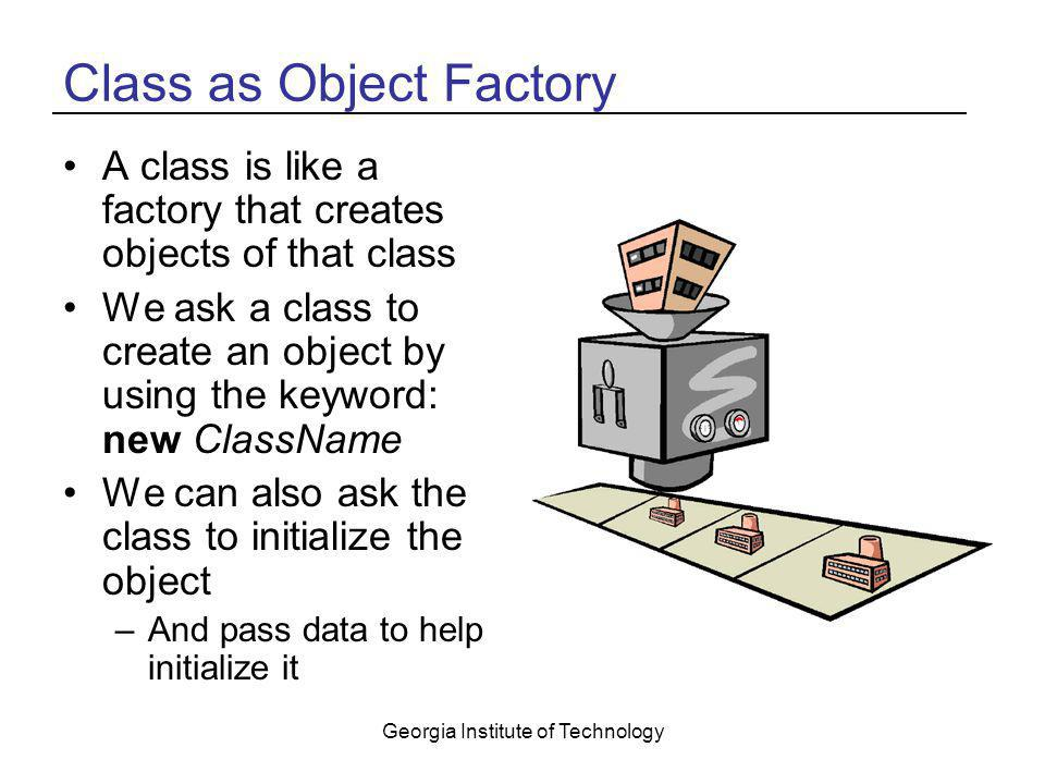 Class as Object Factory