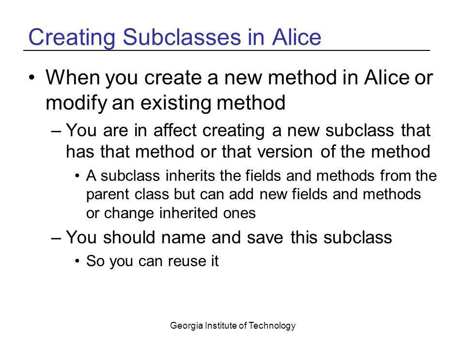 Creating Subclasses in Alice