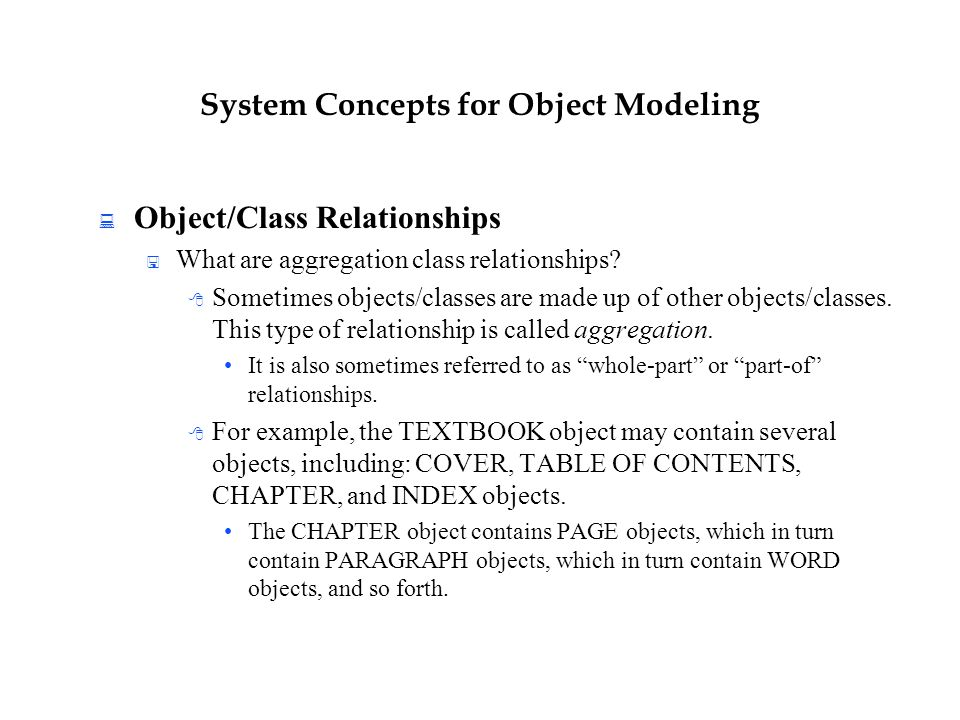 System Concepts for Object Modeling