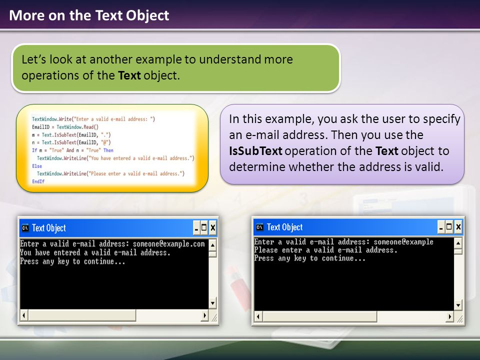 More on the Text Object Let's look at another example to understand more operations of the Text object.