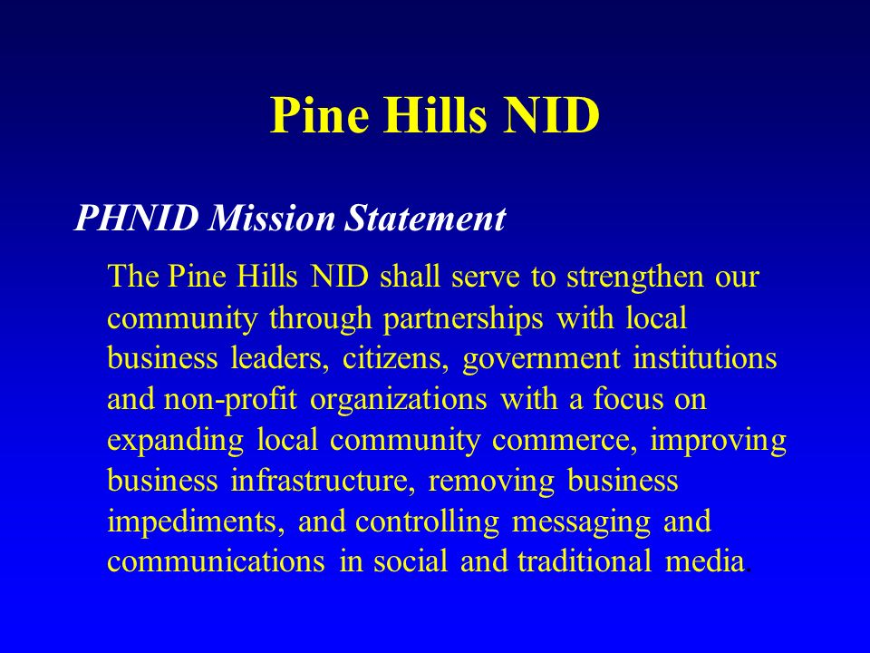 Pine Hills NID PHNID Mission Statement