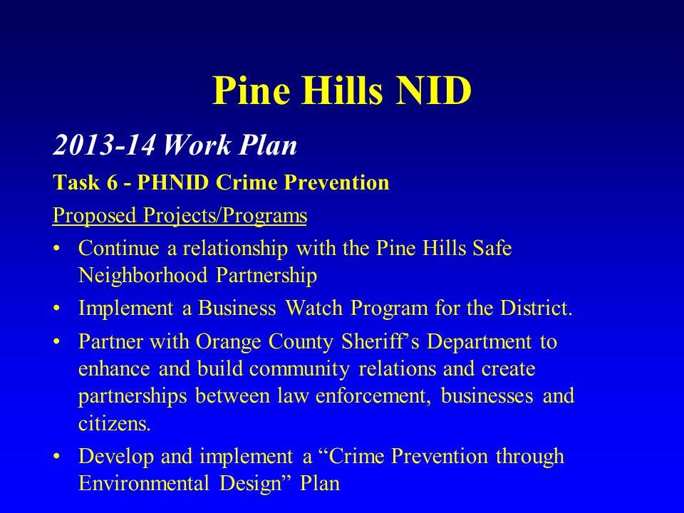 Pine Hills NID 2013-14 Work Plan Task 6 - PHNID Crime Prevention
