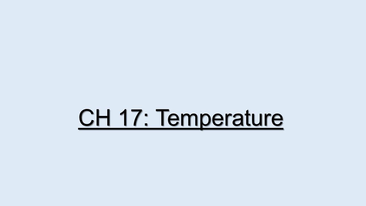 CH 17: Temperature