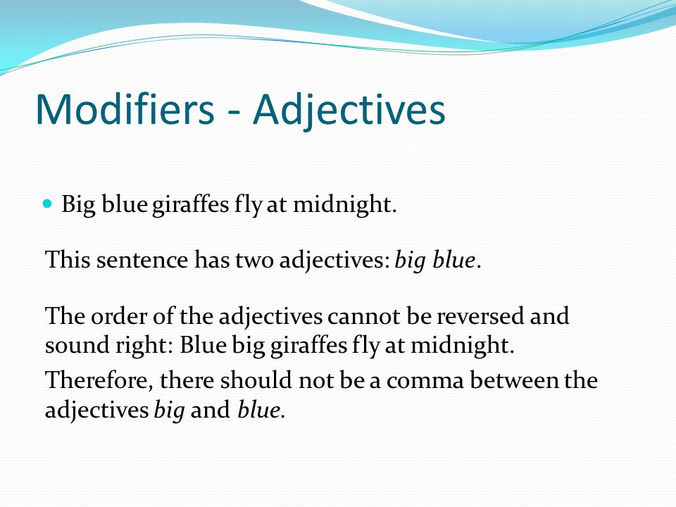 Modifiers - Adjectives