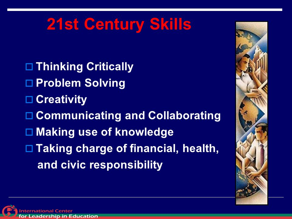 21st Century Skills Thinking Critically Problem Solving Creativity