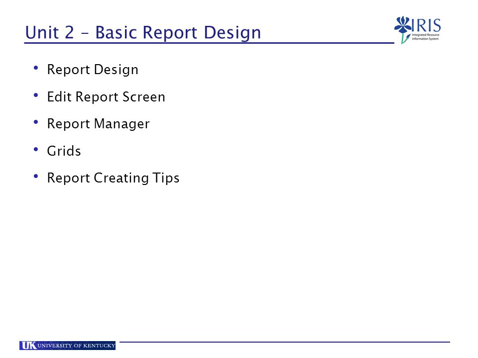 Unit 2 – Basic Report Design