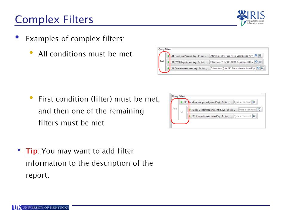 Complex Filters Examples of complex filters: