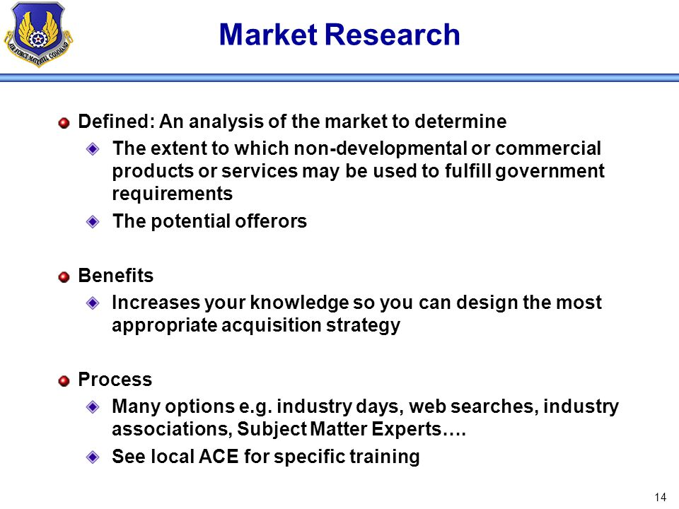 Market Research Defined: An analysis of the market to determine