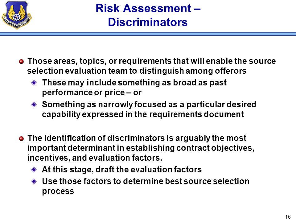 Risk Assessment – Discriminators