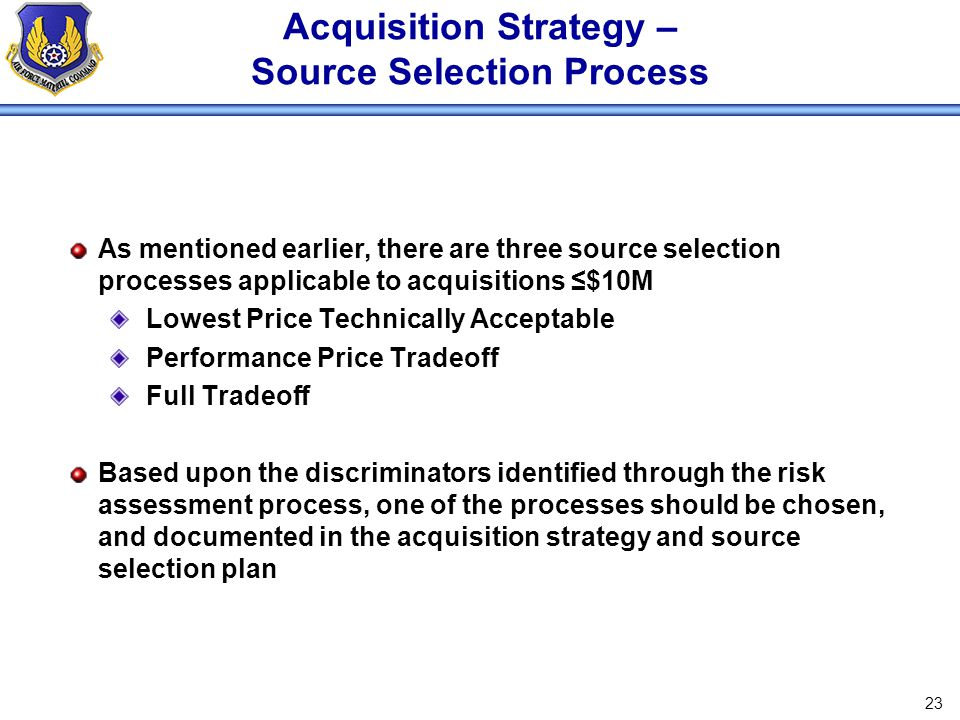 Acquisition Strategy – Source Selection Process