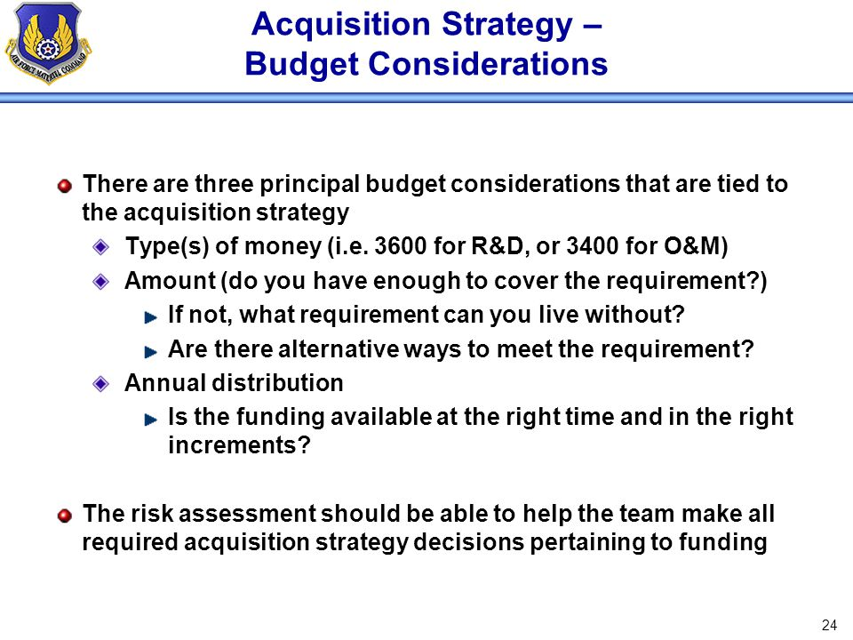 Acquisition Strategy – Budget Considerations
