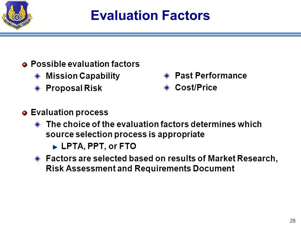 Evaluation Factors Possible evaluation factors Mission Capability