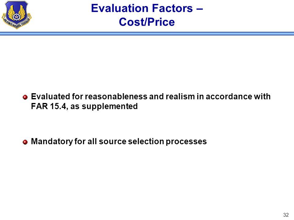 Evaluation Factors – Cost/Price