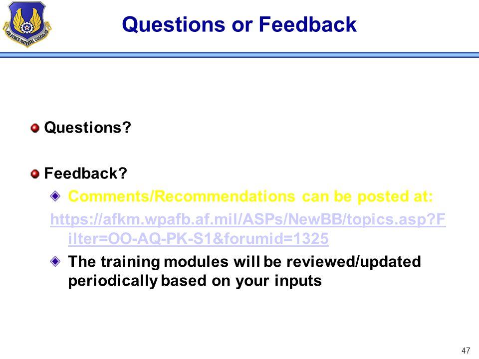 Questions or Feedback Questions Feedback