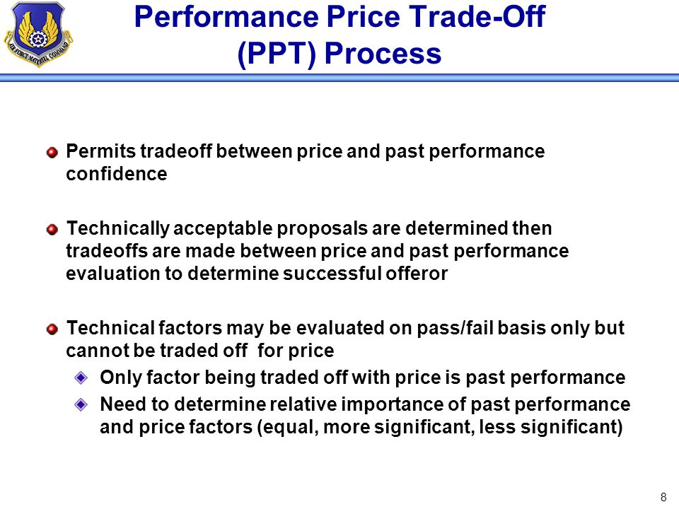 Performance Price Trade-Off (PPT) Process
