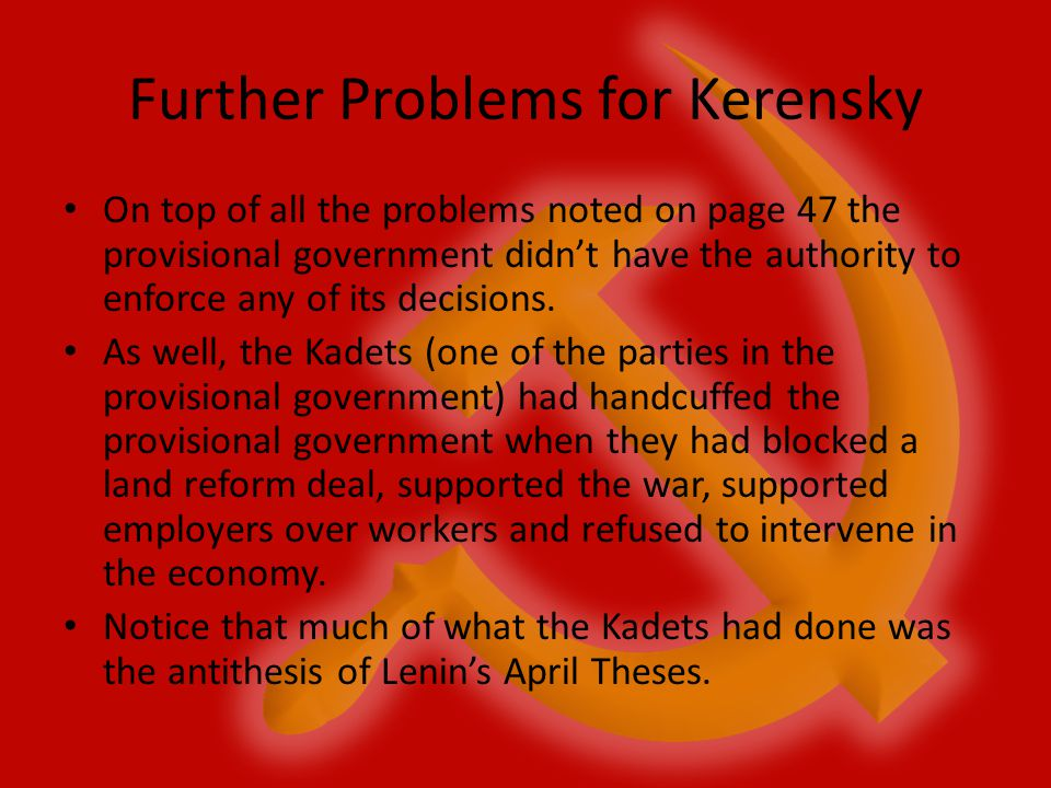 Further Problems for Kerensky