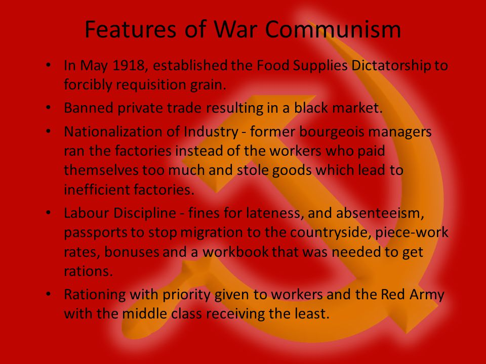 Features of War Communism