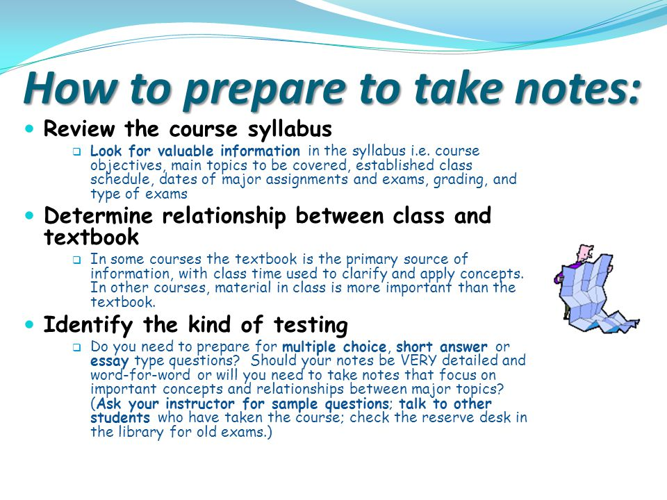 How to prepare to take notes: