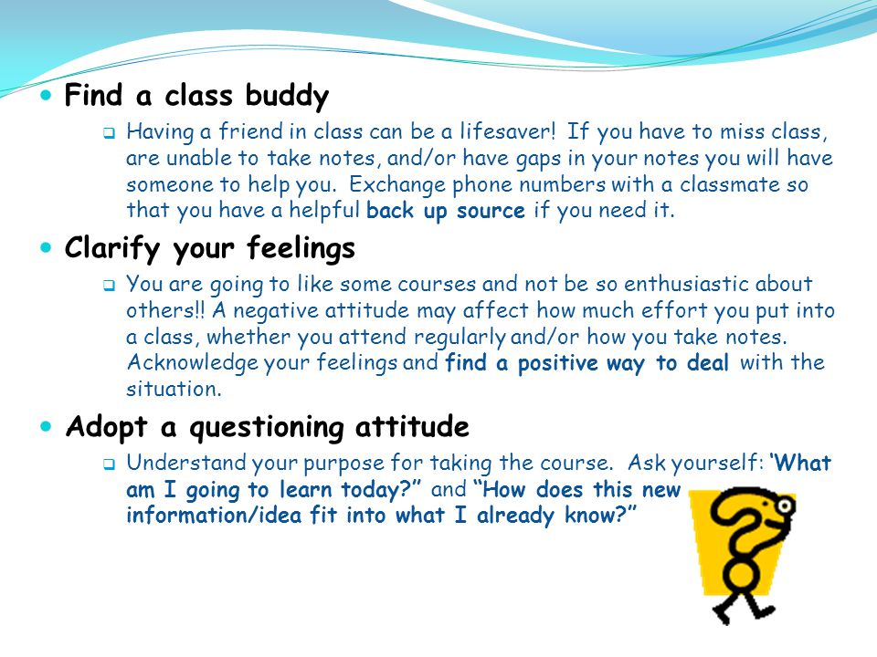 Adopt a questioning attitude