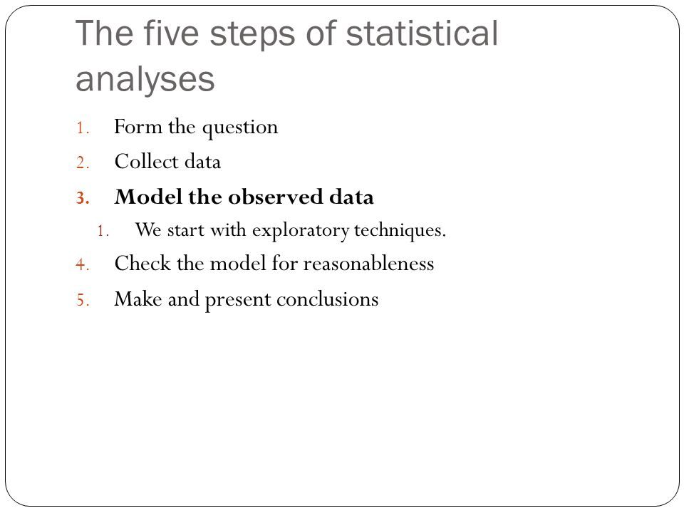 The five steps of statistical analyses