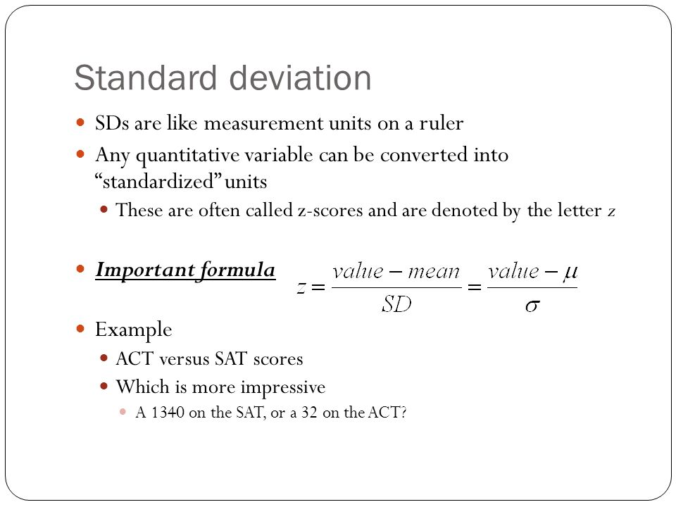 Standard deviation SDs are like measurement units on a ruler