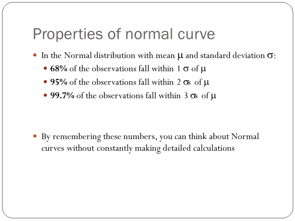 Properties of normal curve