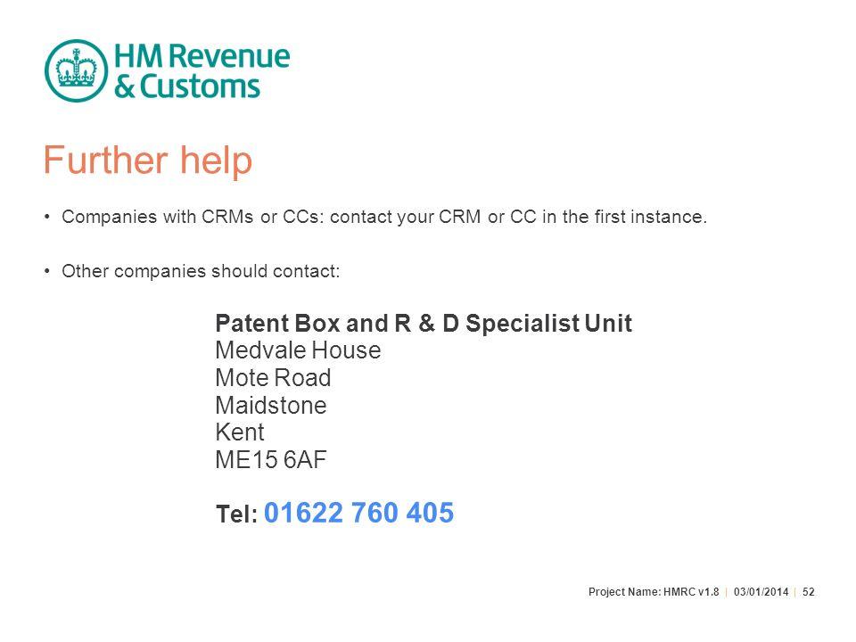 Further help Medvale House Mote Road Maidstone Kent ME15 6AF