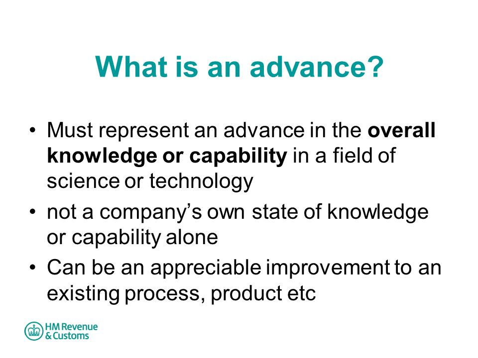 What is an advance Must represent an advance in the overall knowledge or capability in a field of science or technology.