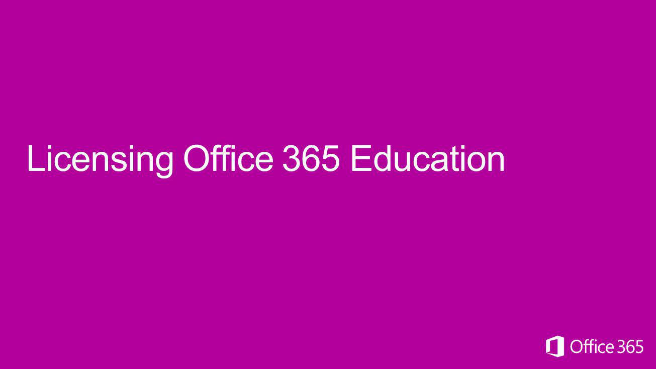 Licensing Office 365 Education