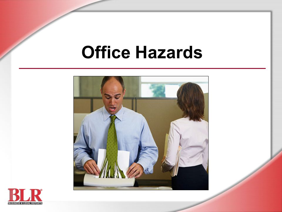 Office Hazards Slide Show Notes